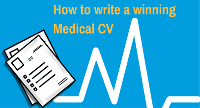 How to write a winning Medical CV
