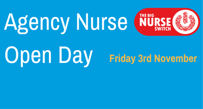Are you Agency Nurse? Come to our Open Day!